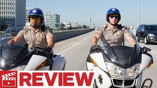 CHiPS (2017) Movie Review
