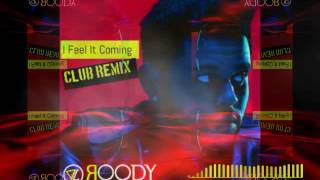 Gambar cover I Feel It Coming / DAFT PUNK / THE WEEKEND / DJ ROODY / ROLLUPHILLS COVER /BOOTLEG REMIX