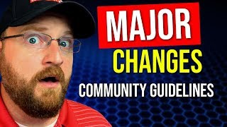 MAJOR CHANGES to YouTube Community Guideline Policy | Better or Worse?!