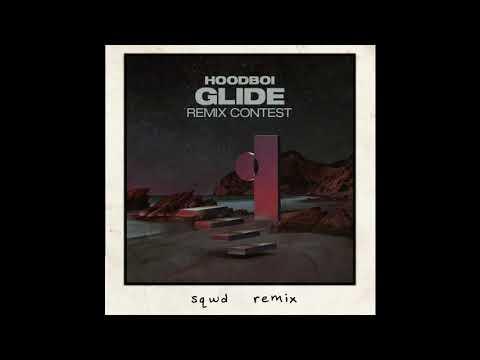 Hoodboi - Glide Feat. Tkay Maidza (Sqwd Remix)