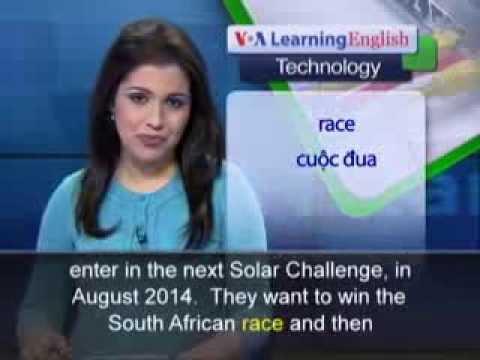 Phát âm chuẩn cùng VOA - Anh ngữ đặc biệt: Africa Tech Solar Cars (VOA-Tech Rep)