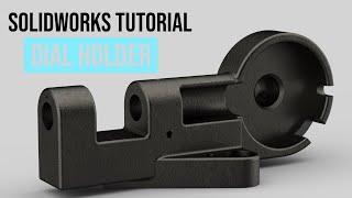 SolidWorks Tutorial #35: Dial Holder