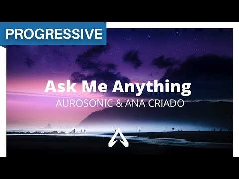 Aurosonic & Ana Criado - Ask Me Anything