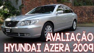 Avaliação Hyundai Azera 2009 - um V6 com preço de carro popular!