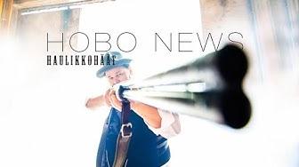 Hobo News - Haulikkohäät (virallinen video)