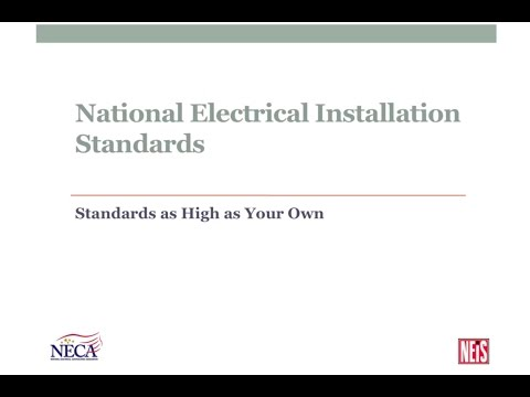 National Electrical Installation Standards – Standards as High as Your Own