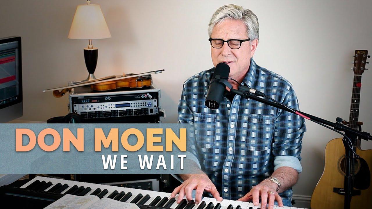 We Wait, Don Moen