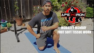 Mobility Monday | Foot | Soft Tissue | How to improve mobility