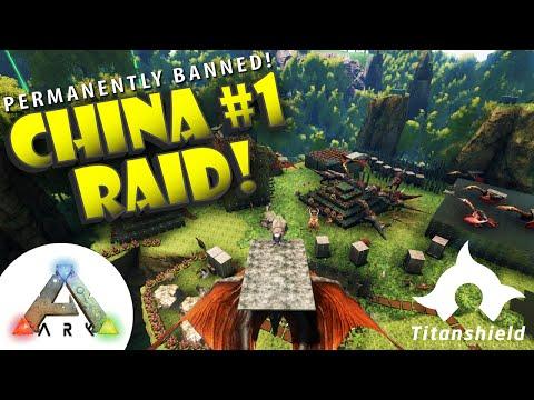 Ark Survival Evolved - China #1 Banned! Raid! [Titanshield Gaming]