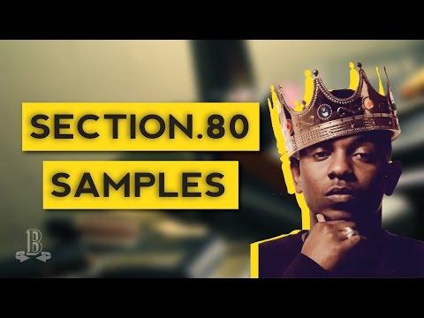 "Sample Breakdown: Kendrick Lamar's ""Section.80"""