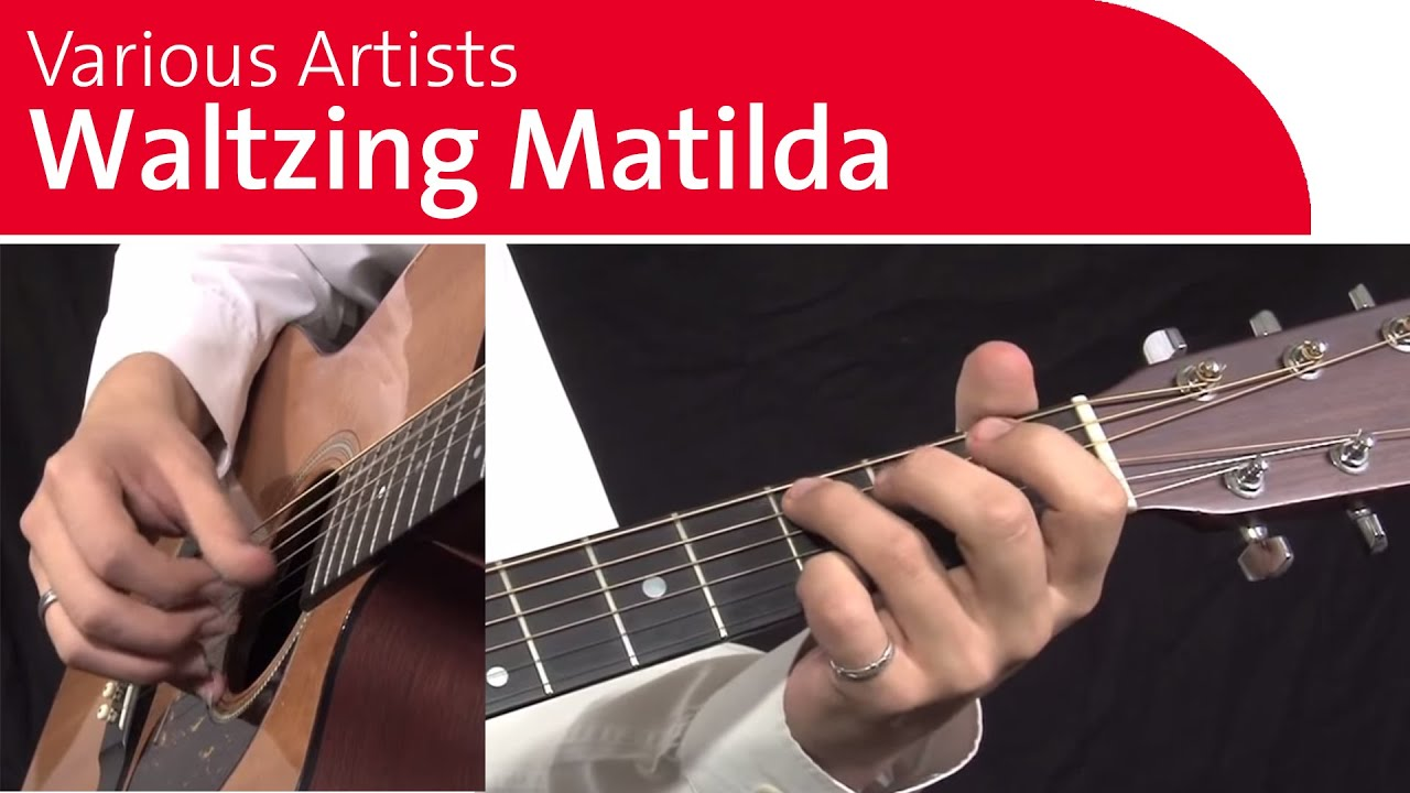 Waltzing Matilda Guitar Lesson Chords And Fingerstyle Youtube