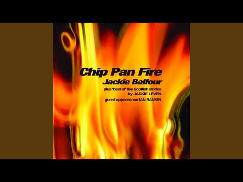 Chip Pan Fire