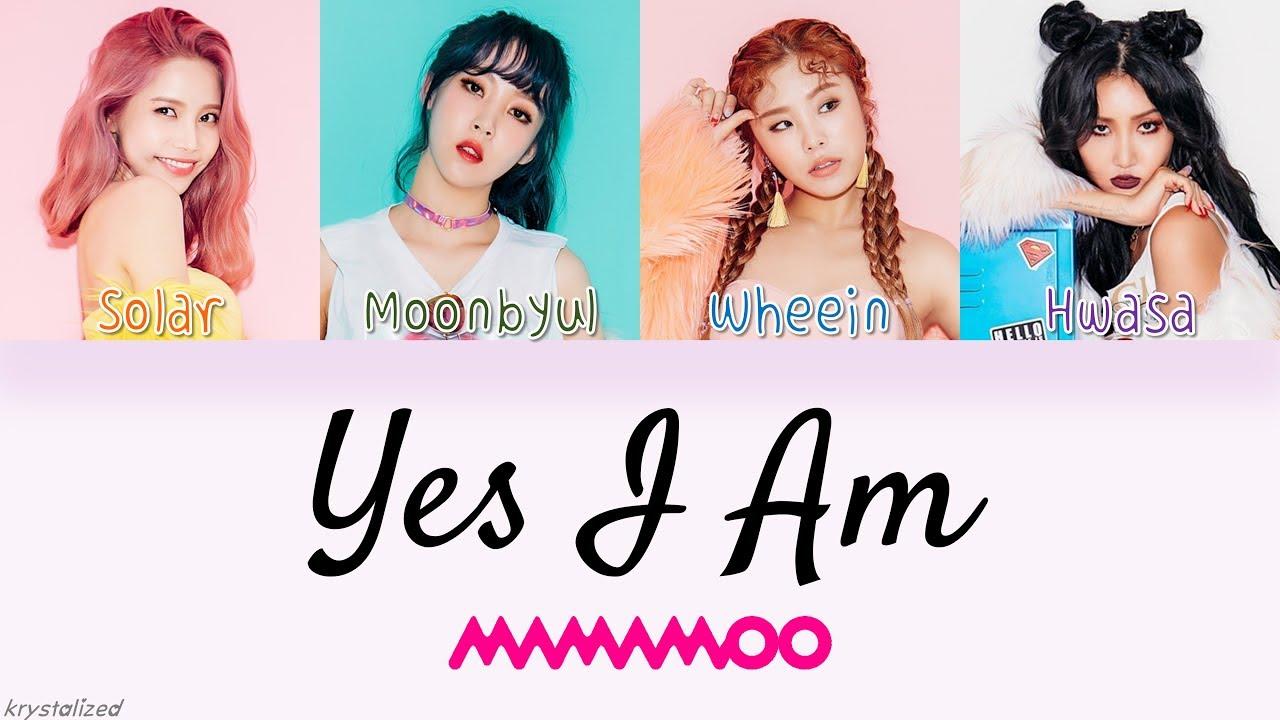 MAMAMOO - Yes I am (나로 말할 것 같으면) [HAN|ROM|ENG Color Coded Lyrics]