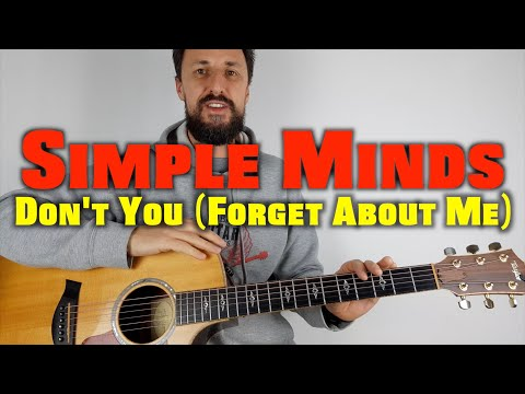 Simple Minds Don't You (Forget About Me) Lesson