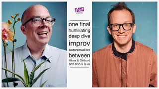 One Final Humiliating Deep Dive Improv Conversation Between Will Hines & Chris Gethard