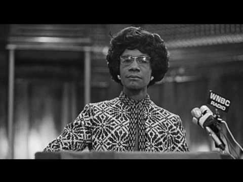 Shirley Chisholm: The Woman That Changed the American Mindset