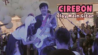 Tour Yowis Ben 2: CIREBON Clay Main Gitar!
