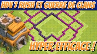 Clash Of Clans Hdv 7 Rush et Guerre De Clan / Best TH7 Clan War Base And Rush Base !