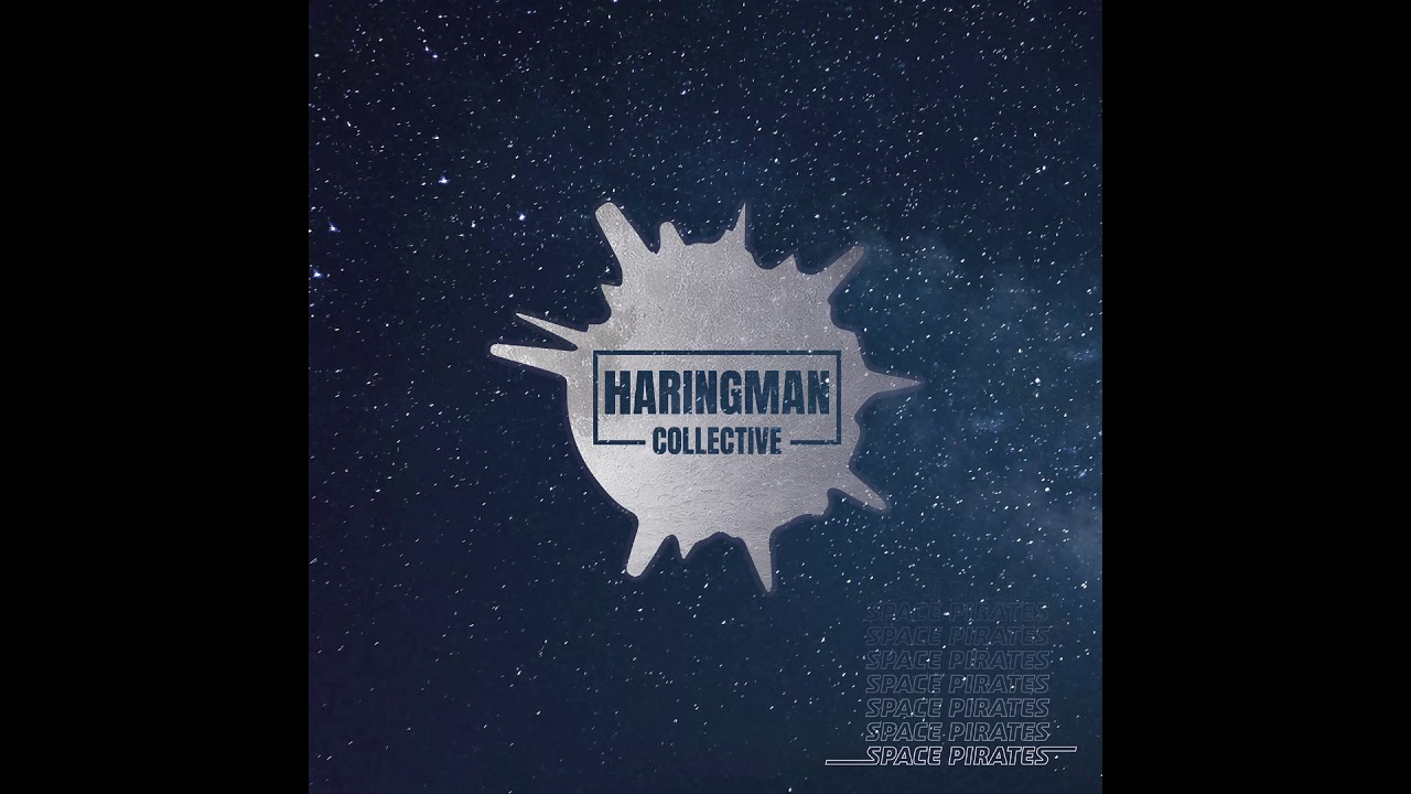 Haringman Collective - Space Pirates (Official Audio)