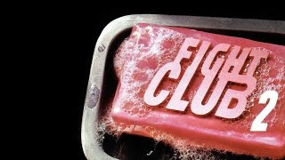 FIGHT CLUB 2 Trailer