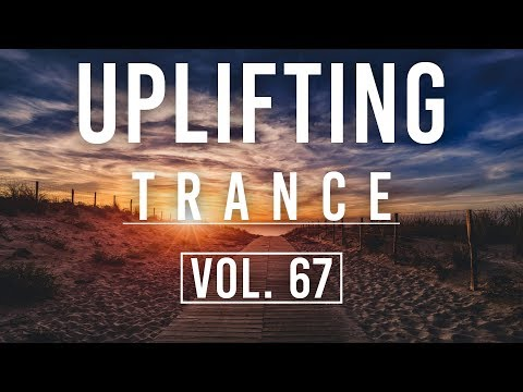 ♫ Uplifting Trance Mix | March 2018 Vol. 67 ♫