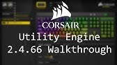 Corsair Utility Engine 2 Guide 2018| Scimitar MMO Gaming