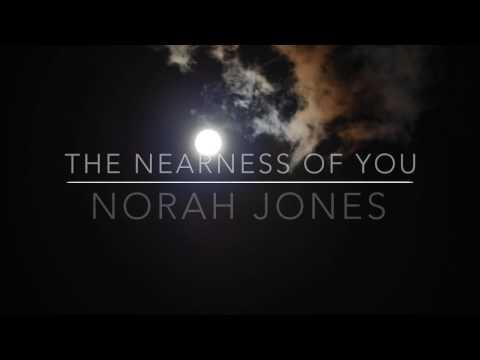 The Nearness Of You - Norah Jones Lyrics