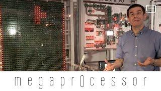 The MegaProcessor