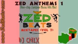 ZedBeats Mixtapes (Vol. 7) - Zed Anthems 1 (Non-Stop Zambian Music Hits Mix)