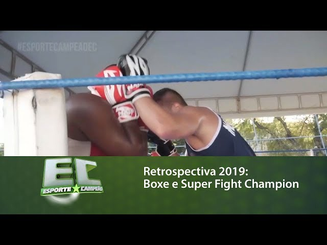 Retrospectiva 2019: Boxe e Super Fight Champion