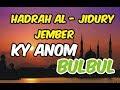Spesial Ky Anom Bulbul Hadrah Al Jidury Jember