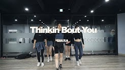 YELLZ CLASS | CIARA-THINKIN BOUT YOU | E DANCE STUDIO | 이댄스학원 YELLZ CHOREOGRAPHY