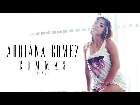 Commas - Future (RNB cover by Adriana Gomez)