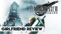 Final Fantasy VII Remake | Girlfriend Reviews