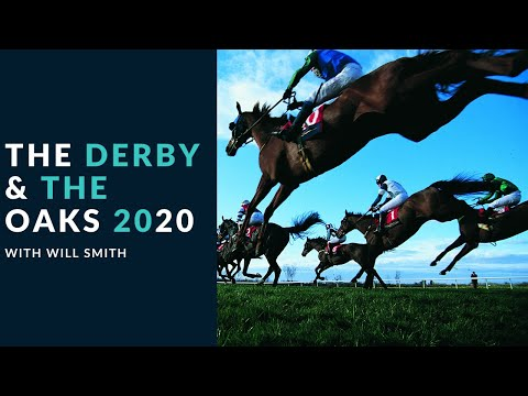 The Derby and the Oaks
