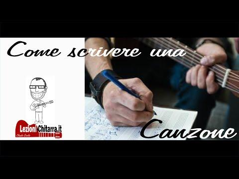 COME SCRIVERE UNA CANZONE - CANZONI - MUSICA