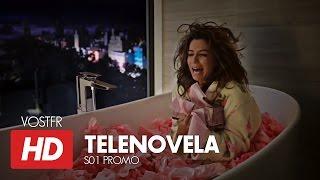 Telenovela S01 Promo VOSTFR (HD)