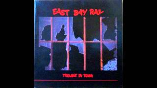 East Bay Ray  - Trouble In Town Resimi