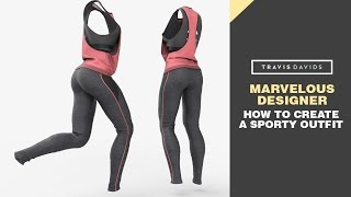 Marvelous Designer 6 - How To Create A Sporty Outfit