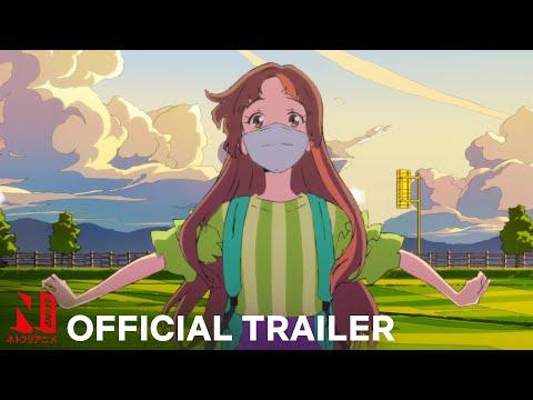 Words Bubble Up Like Soda Pop | Trailer | Netflix Anime