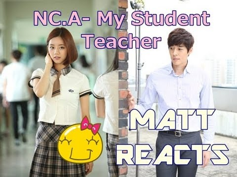 NC.A-My Student Teacher(교생쌤) (Drama Ver.) MV Reaction || Matt Reacts