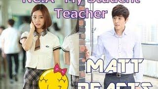 NC.A-My Student Teacher(교생쌤) (Drama ver.) MV Reaction    Matt Reacts Mp3
