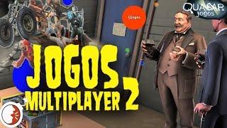 Jogos Multiplayer Diferentes e Inovadores - Parte 2 - Quasar Jogos