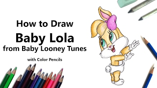 How to Draw Baby Lola from Baby Looney Tunes with Color Pencils [Time Lapse]