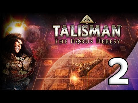 Boardgame Night: Talisman: The Horus Heresy - 2. The Emperor Fist!