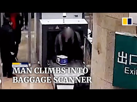 Curtis - Man In China Climbs Into Baggage Scanner