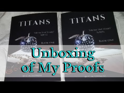 "Unboxing the Book Proofs from Createspace - Titans: ""From the Stars"" Series; Book One"
