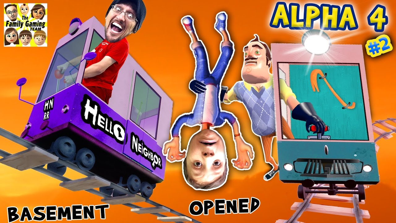 HELLO NEIGHBOR ALPHA 4: CHOO CHOO TRAINS & BOO BOO THANGS