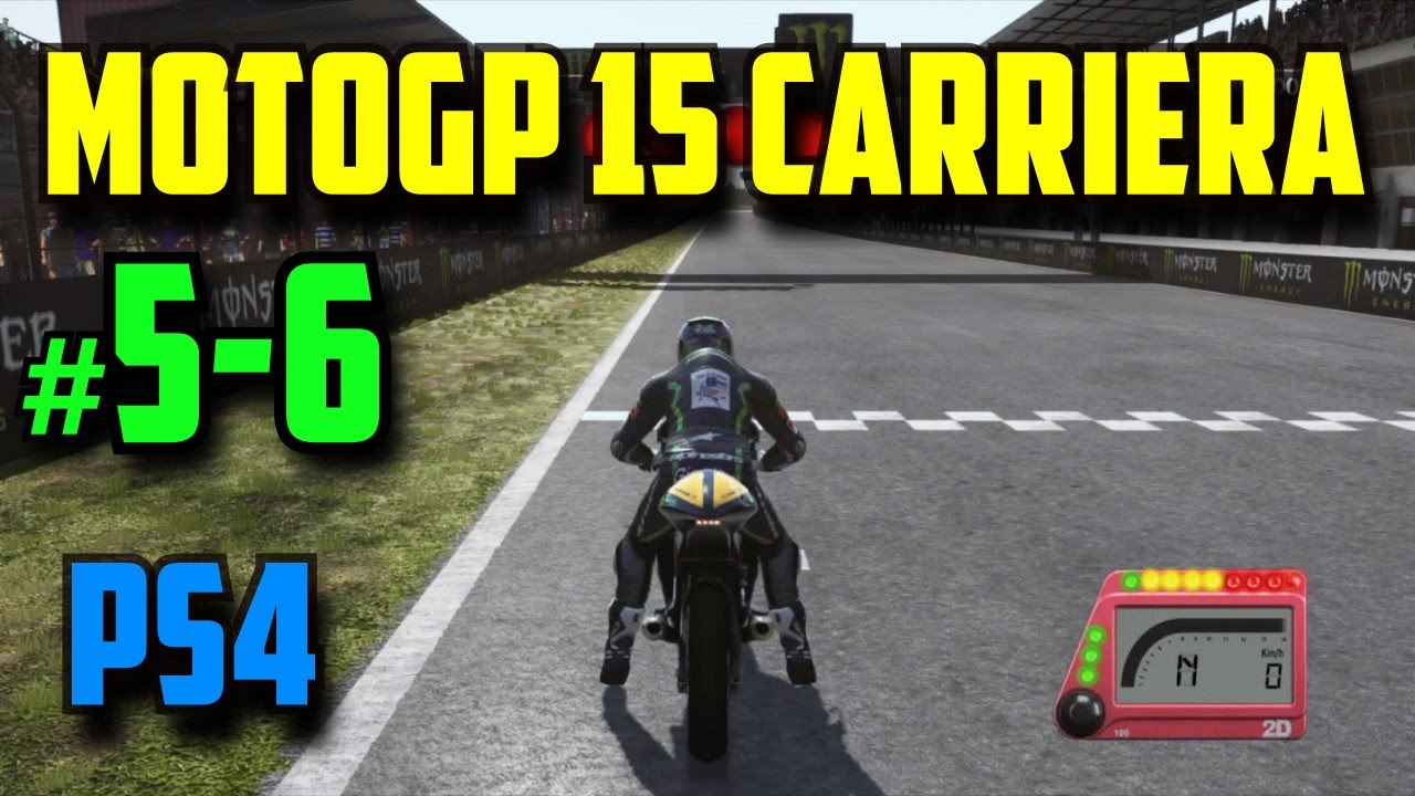 MotoGP 15 Carriera PS4 l Parte 5-6 l Pro - IA Reale l - YouTube