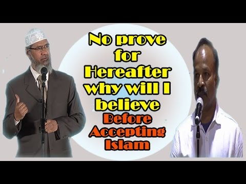 "Islamic Research Foundation Dr Zakir Naik{Can you Prove Existence of ""Hereafter""}-Peace TV- HD"